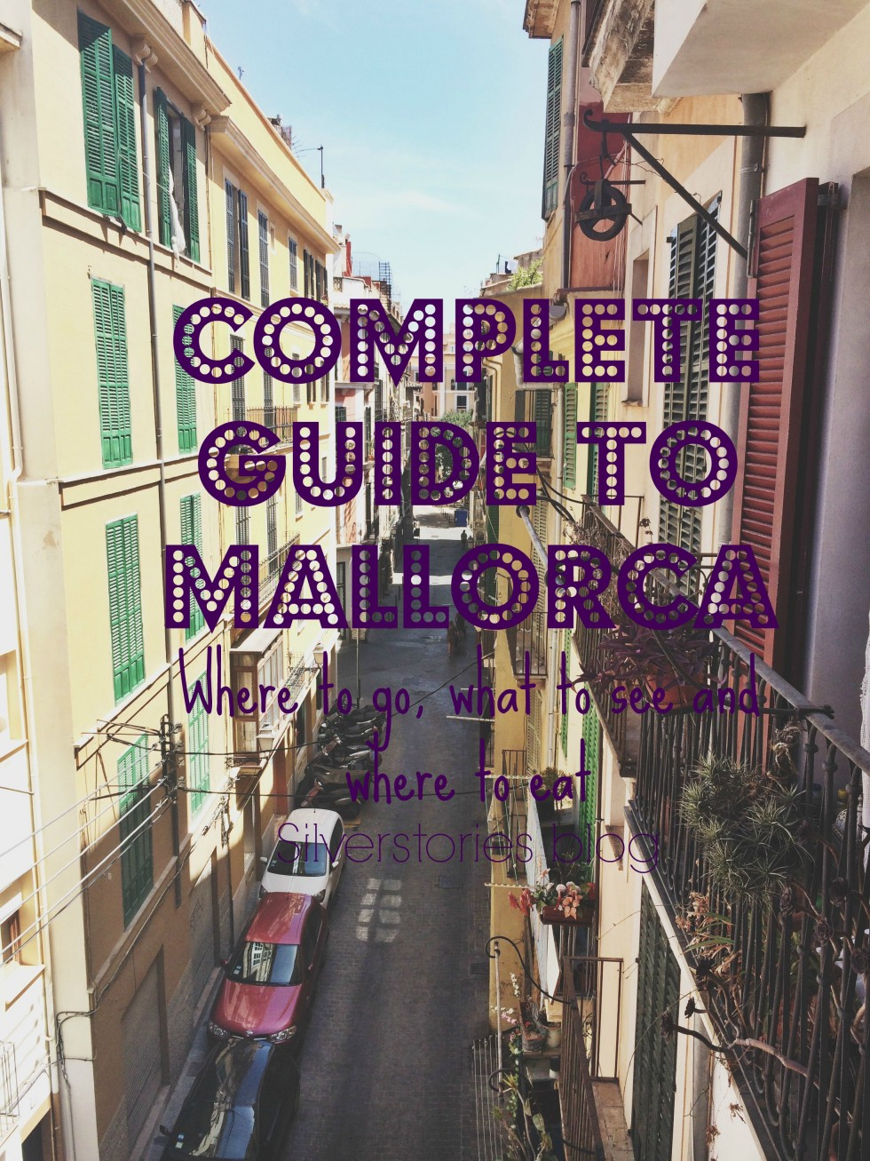 Complete guide to Mallorca, Spain – where to eat, what to see, and what to do