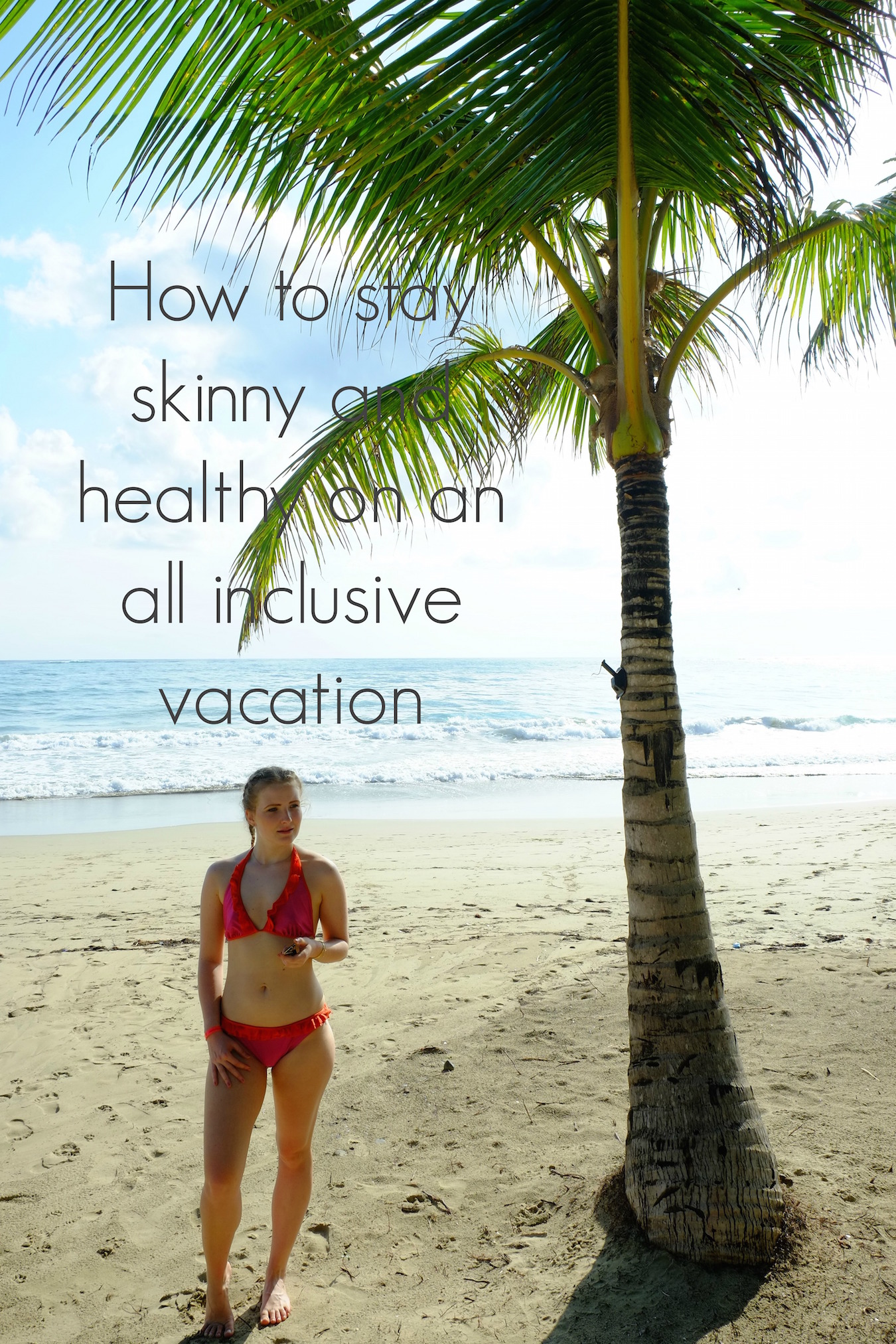 How-to-stay-skinny-and-healthy-on-an-all-inclusive-vacation